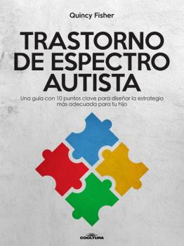 Читать Trastorno de Espectro Autista - Quincy  Fisher