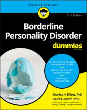 Читать Borderline Personality Disorder For Dummies - Laura L. Smith