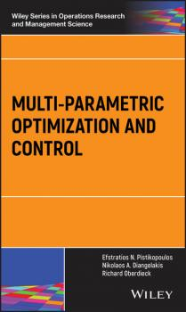 Читать Multi-parametric Optimization and Control - Efstratios N. Pistikopoulos