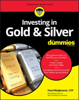 Читать Investing in Gold & Silver For Dummies - Paul  Mladjenovic