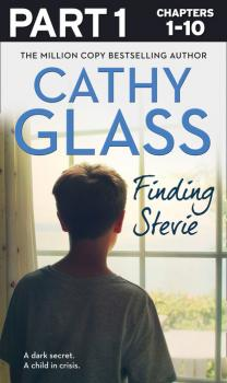 Читать Finding Stevie: Part 1 of 3 - Cathy Glass