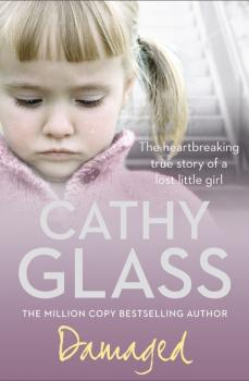 Читать Damaged - Cathy Glass