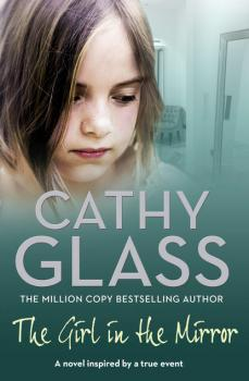 Читать The Girl in the Mirror - Cathy Glass