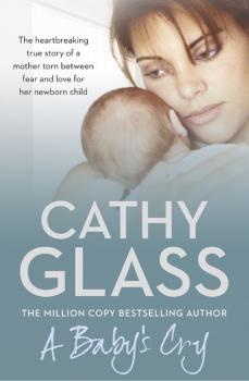 Читать A Baby's Cry - Cathy Glass