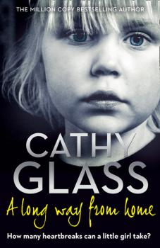 Читать A Long Way from Home - Cathy Glass