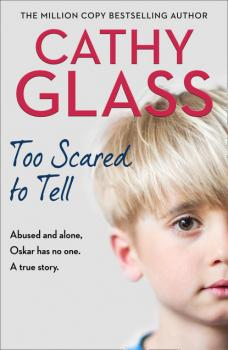 Читать Too Scared to Tell - Cathy Glass
