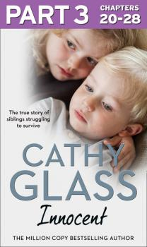 Читать Innocent: Part 3 of 3 - Cathy Glass