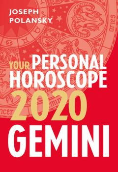 Читать Gemini 2020: Your Personal Horoscope - Joseph Polansky