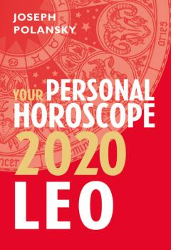 Читать Leo 2020: Your Personal Horoscope - Joseph Polansky