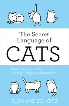 Читать The Secret Language Of Cats - Susanne Schötz