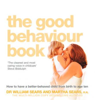 Читать The Good Behaviour Book - Марта Сирс