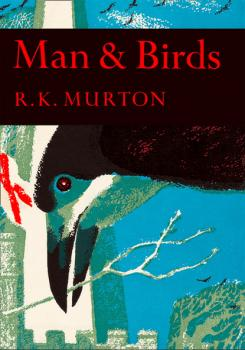 Читать Man and Birds - R. K. Murton