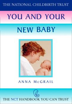 Читать You and Your New Baby - Anna  McGrail