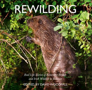 Читать Rewilding - David Woodfall