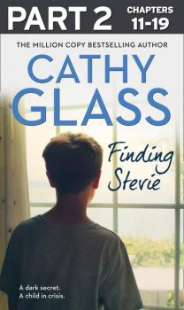 Читать Finding Stevie: Part 2 of 3 - Cathy Glass