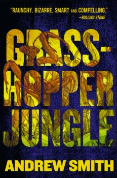 Читать Grasshopper Jungle - Andrew  Smith