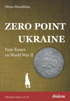 Читать Zero Point Ukraine - Olena Stiazhkina