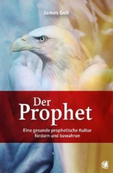 Читать Der Prophet - James Goll