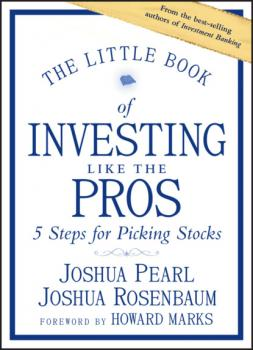 Читать The Little Book of Investing Like the Pros - Joshua  Rosenbaum