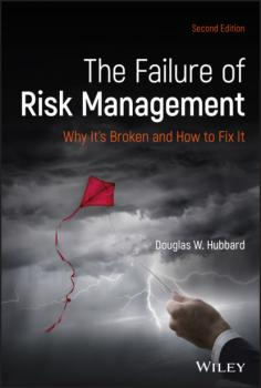 Читать The Failure of Risk Management - Douglas W. Hubbard