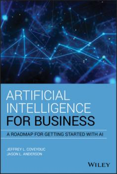 Читать Artificial Intelligence for Business - Jason L. Anderson