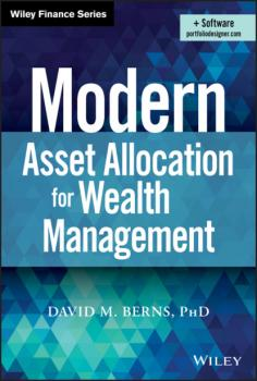 Читать Modern Asset Allocation for Wealth Management - David M. Berns