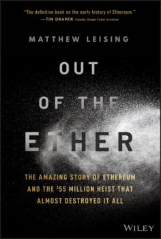 Читать Out of the Ether - Matthew Leising