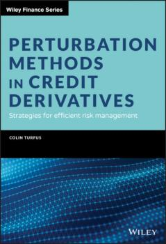 Читать Perturbation Methods in Credit Derivatives - Colin Turfus
