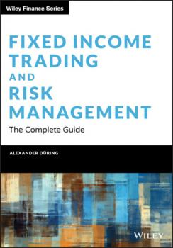 Читать Fixed Income Trading and Risk Management - Alexander During