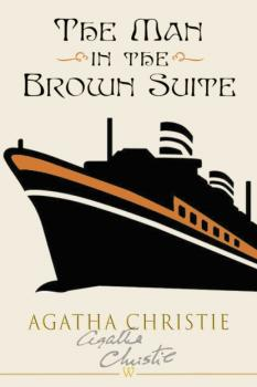 Читать The Man in the Brown Suit - Agatha Christie