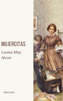 Читать Mujercitas - Louisa May Alcott