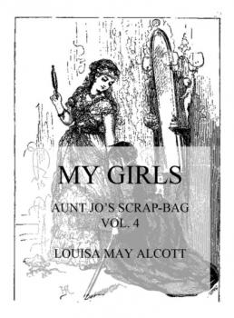 Читать My Girls - Louisa May Alcott