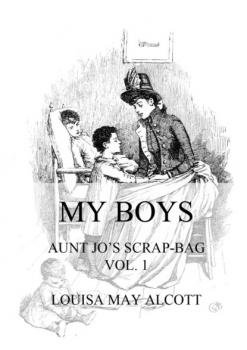 Читать My Boys - Louisa May Alcott