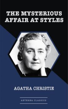 Читать The Mysterious Affair At Styles - Agatha Christie