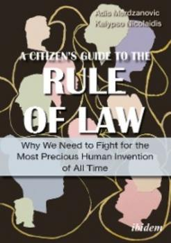 Читать A Citizen's Guide to the Rule of Law - Kalypso Nicolaidis