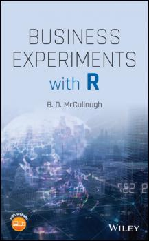 Читать Business Experiments with R - B. D. McCullough