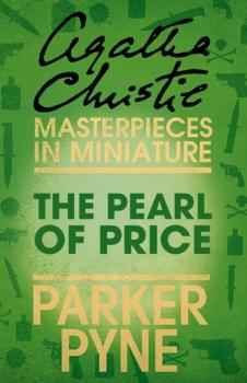 Читать The Pearl of Price - Agatha Christie