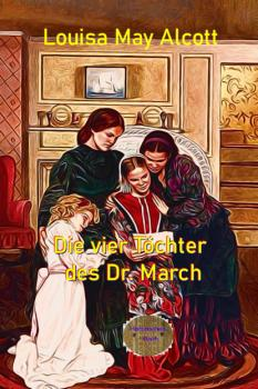 Читать Die vier Töchter des Dr. March - Louisa May Alcott