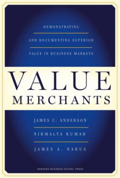 Читать Value Merchants - Nirmalya Kumar