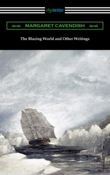 Читать The Blazing World and Other Writings - Margaret Cavendish