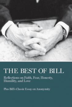 Читать The Best of Bill - Bill W.