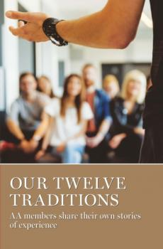 Читать Our Twelve Traditions - Группа авторов
