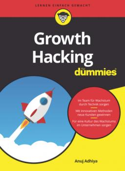 Читать Growth Hacking für Dummies - Anuj Adhiya