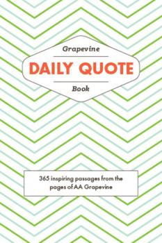 Читать The Grapevine Daily Quote Book - Группа авторов